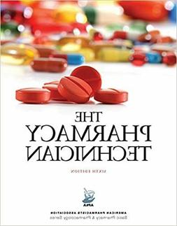 The Pharmacy Technician 6th Edition by Perspective Press - I